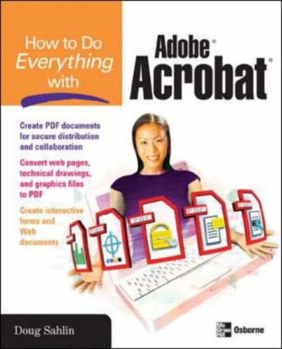 How to Do Everything with Adobe Acrobat 8   2007 (Revised) 9780072263930 Front Cover