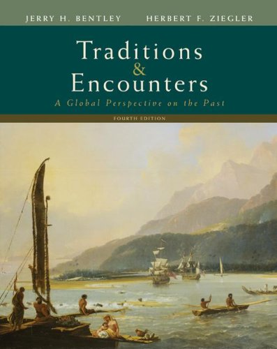 Traditions and Encounters A Global Perspective on the Past 4th 2008 edition cover