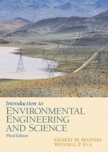 Introduction to Environmental Engineering and Science  3rd 2008 (Revised) 9780131481930 Front Cover