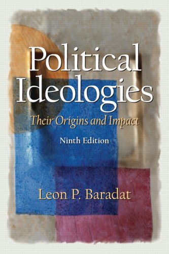 Political Ideologies Their Origins and Impact 9th 2006 (Revised) 9780131522930 Front Cover