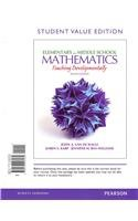 Elementary and Middle School Mathematics Teaching Developmentally, Student Value Edition 8th 2013 edition cover