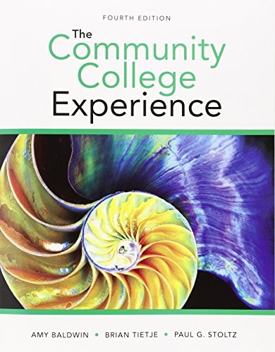 The Community College Experience + New Mystudentsuccesslab With Pearson Etext Access Card:   2015 9780134039930 Front Cover
