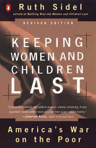 Keeping Women and Children Last America's War on the Poor  1998 (Revised) 9780140276930 Front Cover
