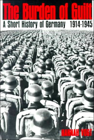 Burden of Guilt A Short History of Germany, 1914-1945 N/A edition cover