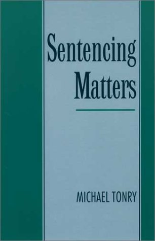 Sentencing Matters   1997 9780195122930 Front Cover