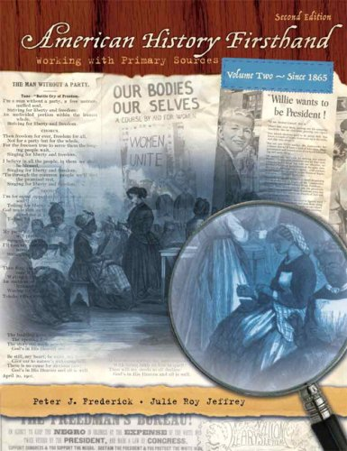 American History Firsthand since 1865 Working with Primary Sources 2nd 2008 edition cover