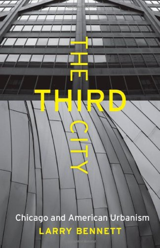 Third City Chicago and American Urbanism  2010 edition cover