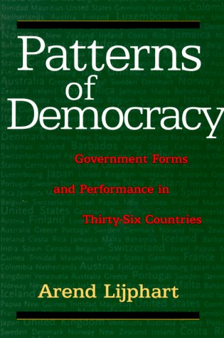 Patterns of Democracy Government Forms and Performance in Thirty-Six Countries  1999 edition cover