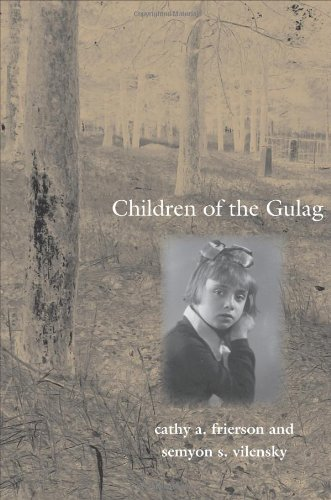 Children of the Gulag   2010 9780300122930 Front Cover