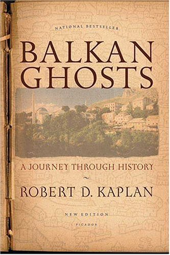 Balkan Ghosts A Journey Through History  2010 edition cover