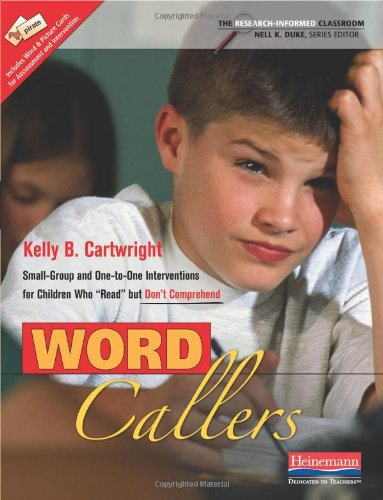 Word Callers Small-Group and One-To-One Interventions for Children Who Read but Don't Comprehend  2010 edition cover