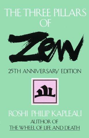 Three Pillars of Zen  25th 2000 (Anniversary) edition cover