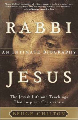 Rabbi Jesus An Intimate Biography  2000 (Reprint) edition cover
