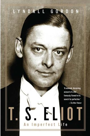 T. S. Eliot An Imperfect Life N/A edition cover