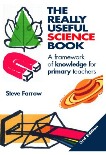 Really Useful Science Book A Framework of Knowledge for Primary Teachers 3rd 2006 (Revised) 9780415385930 Front Cover