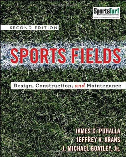 Sports Fields Design, Construction, and Maintenance 2nd 2010 edition cover