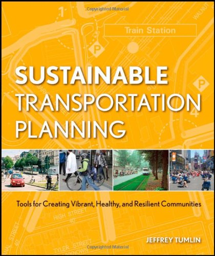 Sustainable Transportation Planning Tools for Creating Vibrant, Healthy, and Resilient Communities  2012 edition cover