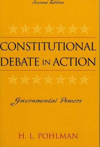 Constitutional Debate in Action Governmental Powers 2nd 2004 (Revised) 9780742535930 Front Cover