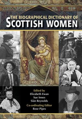 Biographical Dictionary of Scottish Women   2007 9780748632930 Front Cover