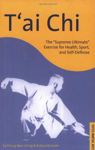 T'ai Chi The Supreme Ultimate Exercise for Health, Sport, and Self-Defense  2005 (Revised) edition cover