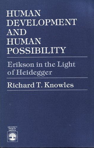 Human Development and Human Possibility Erikson in the Light of Heidegger N/A edition cover