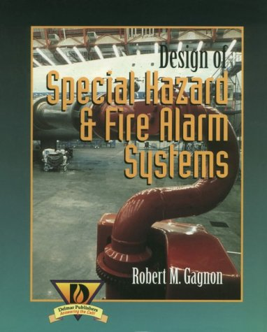 Design of Special Hazard and Fire Alarm Systems  1st 1998 edition cover