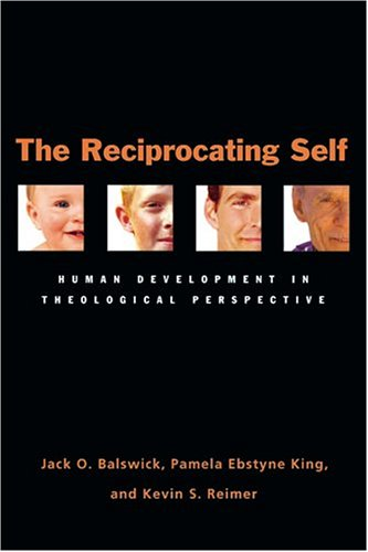 Reciprocating Self Human Development in Theological Perspective  2005 edition cover