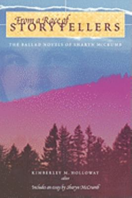 From a Race of Storytellers The Ballad Novels of Sharyn Mccrumb  2003 9780865548930 Front Cover