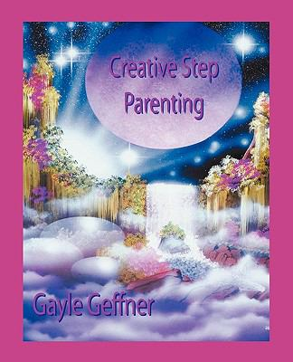 Creative Step-Parenting N/A 9780866905930 Front Cover