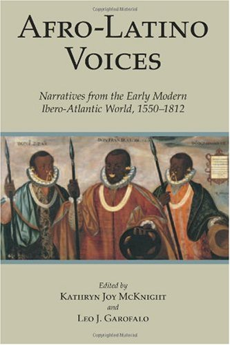 Afro-Latino Voices Narratives from the Early Modern Ibero-Atlantic World, 1550-1812  2009 edition cover