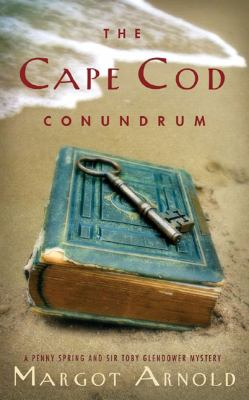 Cape Cod Conundrum A Penny Spring and Sir Toby Glendower Mystery  1992 (Reprint) 9780881502930 Front Cover