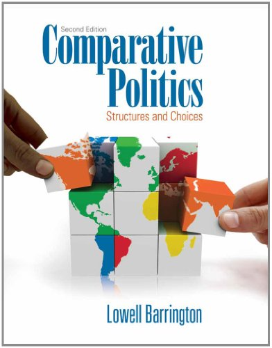 Comparative Politics Structures and Choices 2nd 2013 edition cover