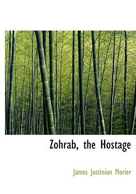 Zohrab, the Hostage N/A 9781115190930 Front Cover