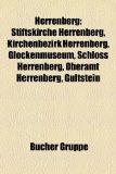 Herrenberg Stiftskirche Herrenberg, Kirchenbezirk Herrenberg, Glockenmuseum, 48er, Schloss Herrenberg, G�ltstein, Bahnhof Herrenberg, Oberamt Herrenberg, Schickhardt-Gymnasium Herrenberg, Mix Markt, Andreae-Gymnasium, Kuppingen, TV G�ltstein N/A edition cover