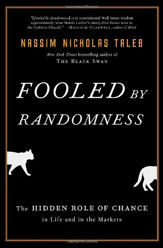 Fooled by Randomness The Hidden Role of Chance in Life and in the Markets 2nd 2005 edition cover