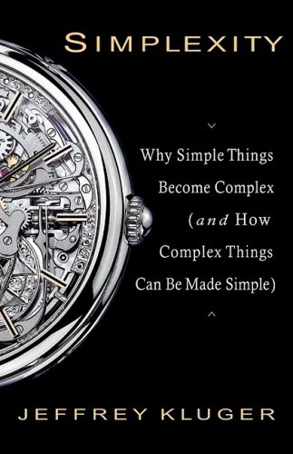 Simplexity Why Simple Things Become Complex (And How Complex Things Can Be Made Simple) N/A edition cover