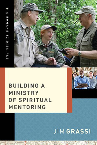 Building a Ministry of Spiritual Mentoring:   2014 9781401677930 Front Cover
