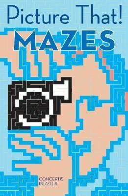 Picture That! Mazes  N/A 9781402724930 Front Cover