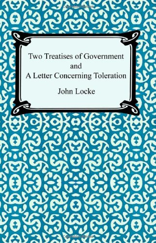 Two Treatises of Government and a Letter Concerning Toleration N/A edition cover