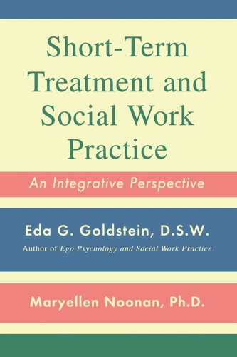 Short-Term Treatment and Social Work Practice An Integrative Perspective  2010 edition cover