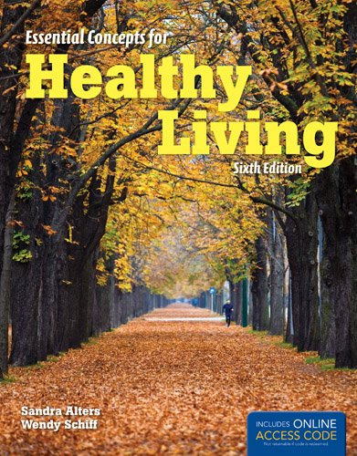 Essential Concepts for Healthy Living  6th 2013 9781449651930 Front Cover