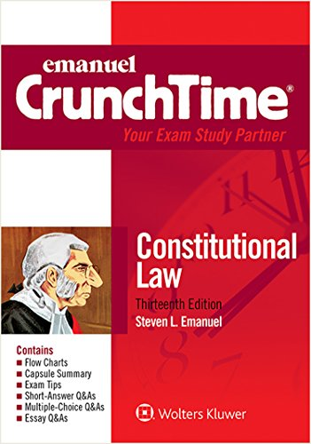 CrunchTime Constitutional Law 13th (Student Manual, Study Guide, etc.) edition cover