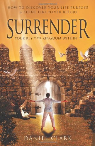 Surrender: The Key to the Kingdom Within  2012 edition cover