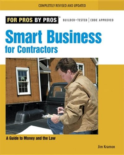 Smart Business for Contractors A Guide to Money and the Law  2007 (Revised) edition cover