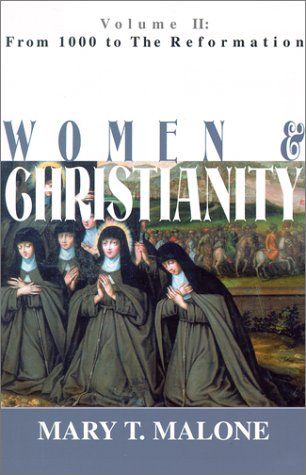 Women and Christianity Vol. II : From 1000 to the Reformation  2001 edition cover