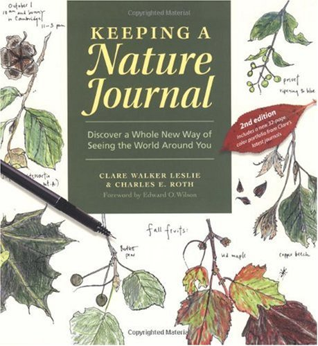 Keeping a Nature Journal Discover a Whole New Way of Seeing the World Around You 2nd 2003 (Revised) edition cover