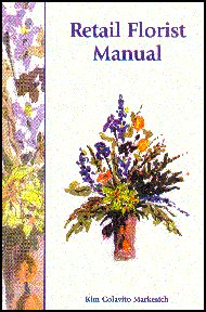 Retail Florist Manual  2005 edition cover
