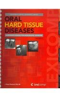 Oral Hard Tissue Diseases A Reference Manual for Radiographic Diagnosis 3rd 2012 9781591952930 Front Cover