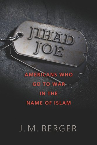Jihad Joe Americans Who Go to War in the Name of Islam  2011 edition cover