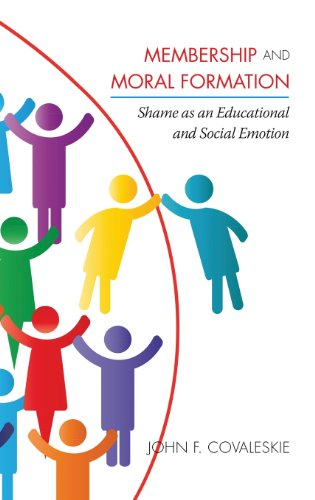 Membership and Moral Formation: Shame As an Educational and Social Emotion  2013 edition cover